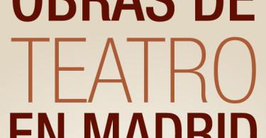 4 obras para disfrutar del teatro en Madrid - Disfruta+por-